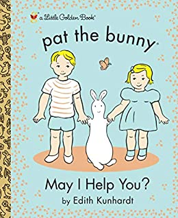 May I Help You? (Pat the Bunny) (Little Golden Book) by [Golden Books, LV Studio]
