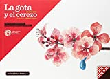 La Gota Y El Cerezo (LIBROS PARA LA EDUCACION EMOCIONAL)