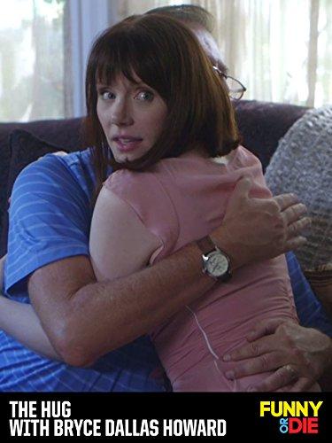 The Hug with Bryce Dallas Howard [OV]