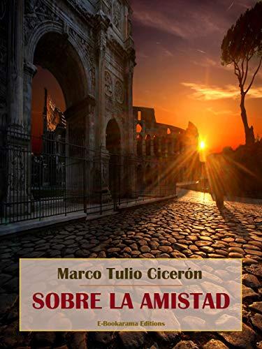 Sobre la amistad (Spanish Edition)