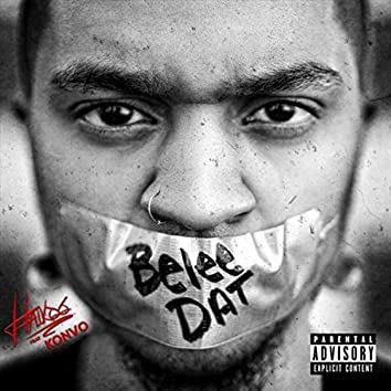 Belee Dat (feat. Konvo)