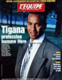 EQUIPE MAGAZINE (L') [No 686] du 06/05/1995 - JEAN TIGANA / PROFESSION HOMME LIBRE - HAND / LE GRAND RETOUR DES BARJOTS - RUGBY / TOULOUSE UNE VILLE EN ROUGE ET NOIR - DOPAGE / A LA DECOUVERTE DES SECRETS DE L'EMPIRE SOVIETIQUE