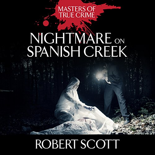 Nightmare on Spanish Creek audiobook cover art
