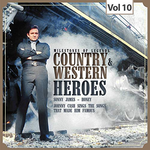 Milestones of Legends - Country & Western Heroes, Vol. 10