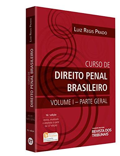 Curso de Direito Penal Brasileiro - Parte Geral. Volume 1