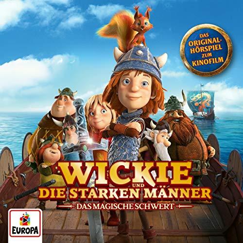 Wickie und die starken Männer (Das magische Schwert) - Das Original Hörspiel zum Kinofilm