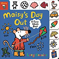 Maisy's Day Out: A First Words Book