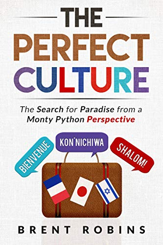 Book: The Perfect Culture by Brent Robins