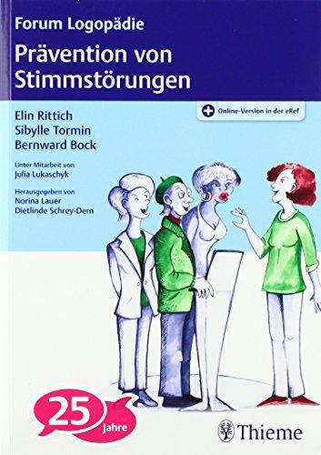 Prävention von Stimmstörungen (Forum Logopädie)