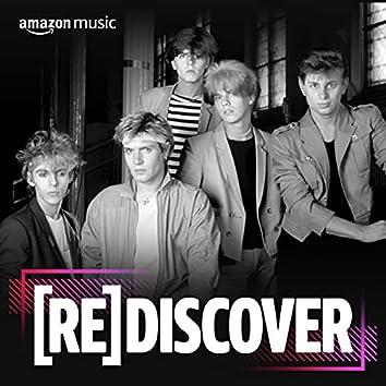 REDISCOVER Duran Duran
