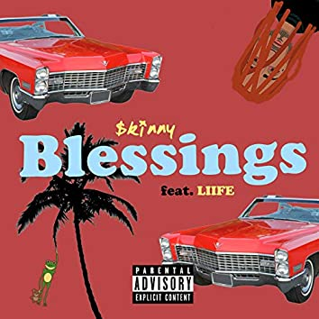 Blessings (feat. Liife)
