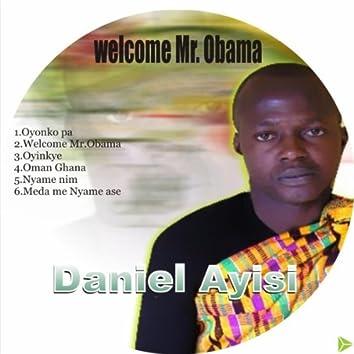 Welcome Mr Obama