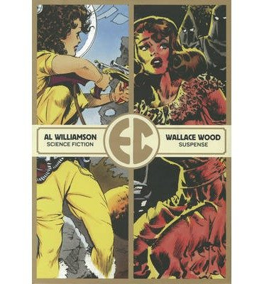 [(The EC Comics Slipcase: Vol. 1)] [ By (author) Jack Davis, Edited by Harvey Kurtzman, Illustrated by Wallace Wood ] [May, 2014]