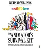 The Animator's Survival Kit, Expanded Edition: A Manual of Methods, Principles and Formulas for Classical, Computer, Games, Stop Motion and Internet Animators by Richard Williams(2009-12-08)