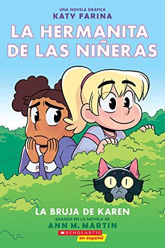 La Hermanita de Las Niñeras #1: La Bruja de Karen (Karen's Witch) (La Hermanita De Las Niñeras/ Baby-sitters Little Sister, Band 1)