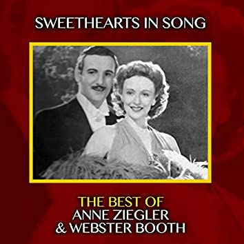 Sweethearts in Song - The Best of Anne Ziegler & Webster Booth