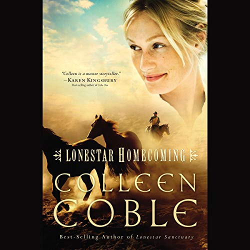 Lonestar Homecoming Audiobook By Colleen Coble cover art