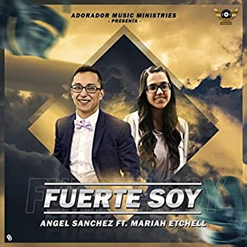 Fuerte Soy (feat. Mariah Etchell)