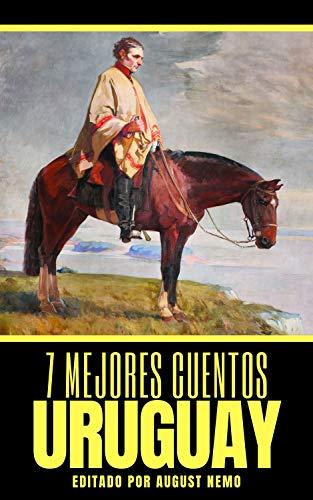 7 mejores cuentos - Uruguay (7 mejores cuentos - selección especial nº 2)