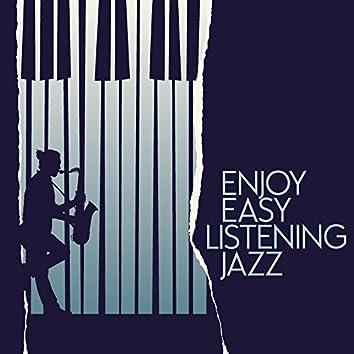 Enjoy Easy Listening Jazz