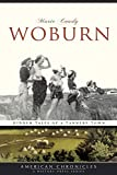 Woburn: Hidden Tales of a Tannery Town