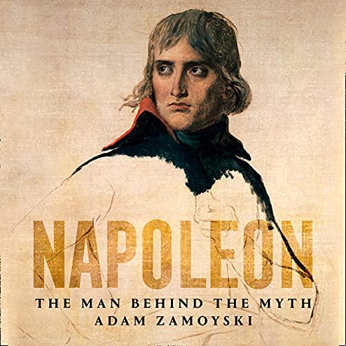 Couverture de Napoleon: The Man Behind the Myth