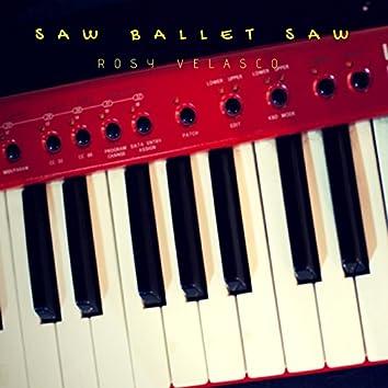 Saw Ballet Saw