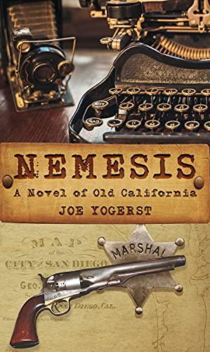 Image of Nemesis: A Novel of Old California