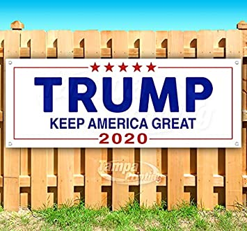 Trump Keep America Great 2020 13 Oz Heavy Duty Vinyl Banner Sign with Metal Grommets Flag