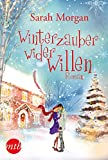 Winterzauber wider Willen (Snow Crystal 1)