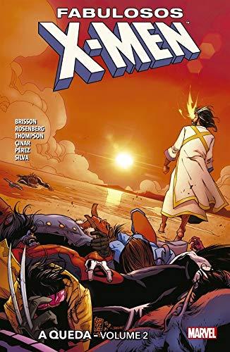 Fabulosos X-men: A Queda - Volume 2