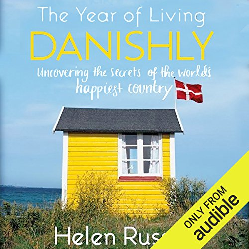 Couverture de The Year of Living Danishly