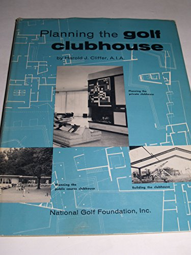 Planning the golf clubhouse