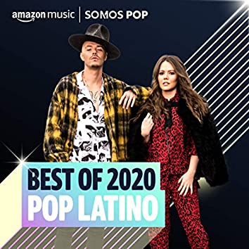 Best of 2020: Pop Latino