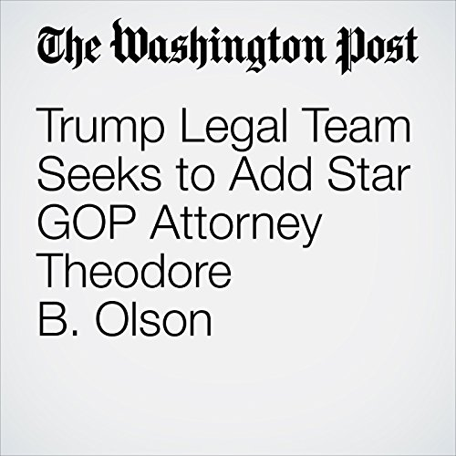 Trump Legal Team Seeks to Add Star GOP Attorney Theodore B. Olson copertina