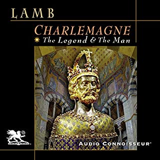 Charlemagne     The Legend and the Man              By:                                                                                                                                 Harold Lamb                               Narrated by:                                                                                                                                 Charlton Griffin                      Length: 11 hrs and 41 mins     8 ratings     Overall 4.9