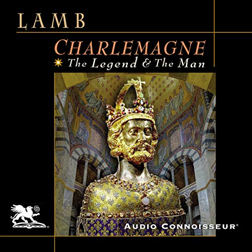 Charlemagne     The Legend and the Man              By:                                                                                                                                 Harold Lamb                               Narrated by:                                                                                                                                 Charlton Griffin                      Length: 11 hrs and 41 mins     10 ratings     Overall 4.7