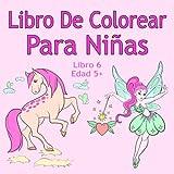 Libro De Colorear Para Niñas Libro 6 Edad 5+: Imágenes encantadoras como...