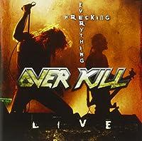 Wrecking Everything - Live