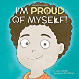 I Am Proud of Myself! (Mindful Mantras Book 7) (English Edition)