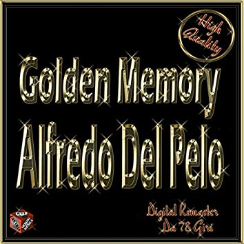 Golden Memory: Alfredo Del Pelo