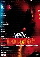 Later Louder [DVD]