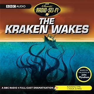 The Kraken Wakes (Dramatised) Titelbild