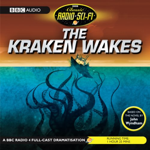 The Kraken Wakes (Dramatised) cover art