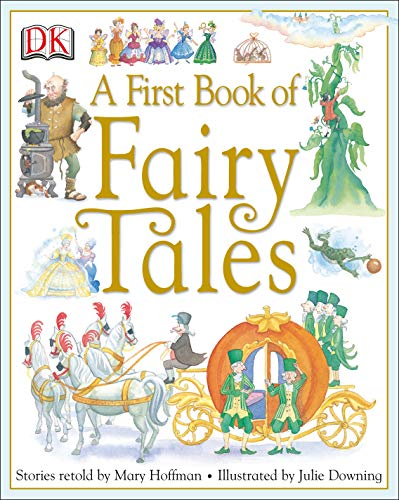 A First Book of Fairy Tales 1405315539 Book Cover