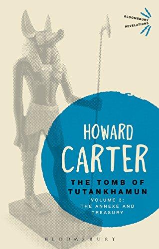 The Tomb of Tutankhamun: Volume 3: The Annexe and Treasury (Bloomsbury Revelations) (English Edition) eBook: Carter, Howard: Amazon.es: Tienda Kindle
