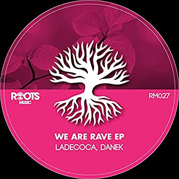 We Are Rave EP