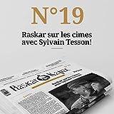 Raskar Kapac nº19 - Gazette artistique et inflammable