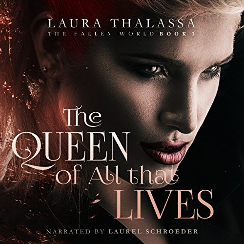 The Queen of All That Lives audiobook cover art