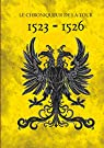 1523-1526 par Chroniqueur de la Tour